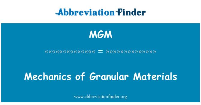MGM: Mechanics of Granular Materials