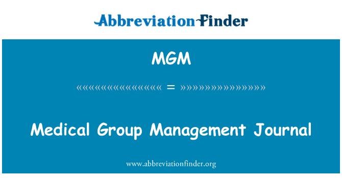 MGM: Medical Group Management Journal
