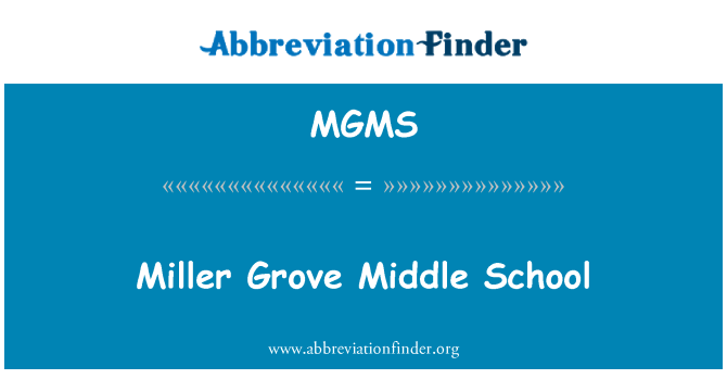 MGMS: Miller Grove Middle School