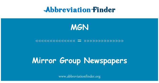MGN: Mirror Group Newspapers