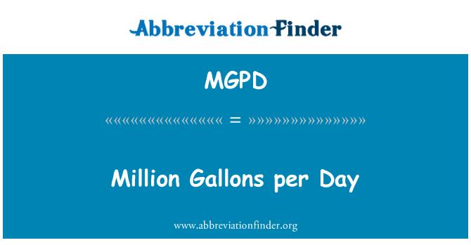 MGPD: Million Gallons per Day