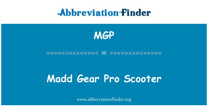 MGP: Madd Gear Pro Scooter