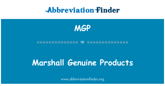 MGP: Marshall Genuine Products