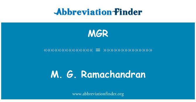 MGR: M. G. Ramachandran