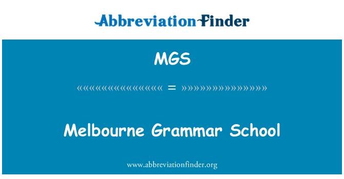 MGS: Melbourne Grammar School