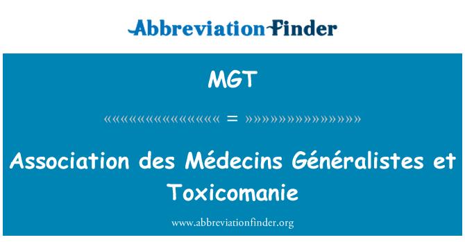 MGT: Association des Médecins Généralistes et Toxicomanie
