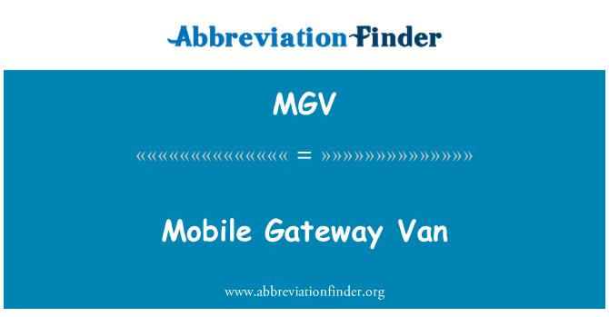 MGV: Mobile Gateway Van