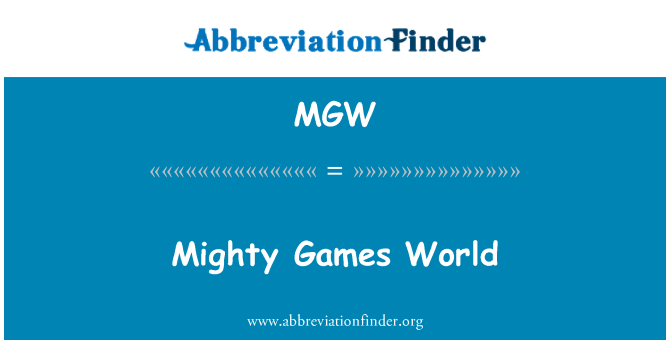 MGW: Mighty Games World