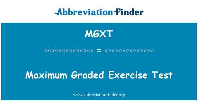 MGXT: Maximum Graded Exercise Test