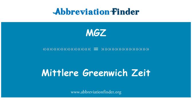 MGZ: Mittlere Greenwich Zeit
