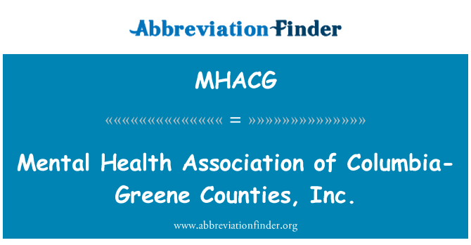 MHACG: Mental Health Association of Columbia-Greene Counties, Inc.