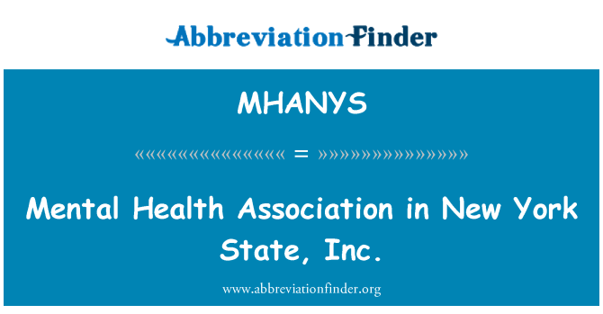 MHANYS: Mental Health Association in New York State, Inc.