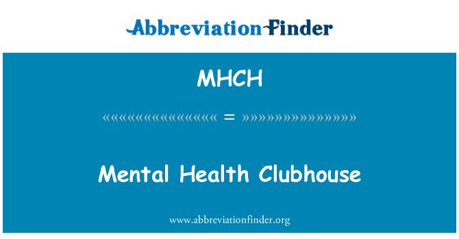 MHCH: Ruh sağlığı Clubhouse