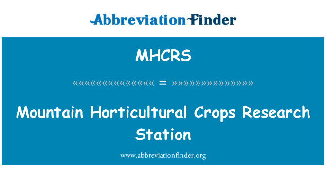 MHCRS: Mountain Horticultural Crops Research Station