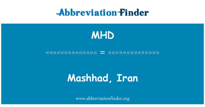MHD: Mashhad, Iran