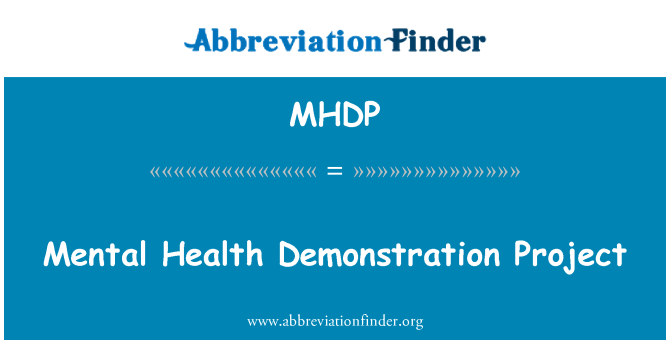 MHDP: Mental Health Demonstration Project
