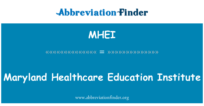 MHEI: Maryland Healthcare Education Institute