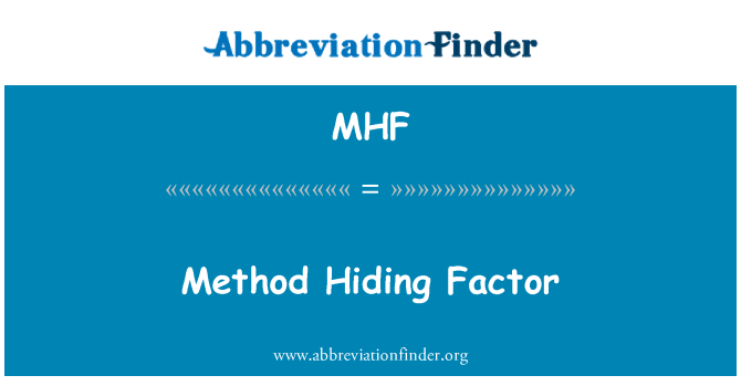 MHF: Method Hiding Factor