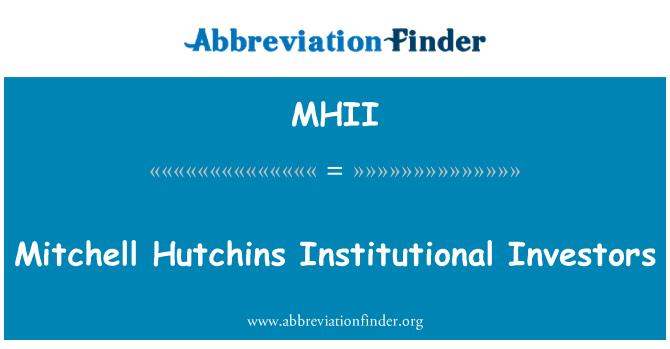 MHII: Mitchell Hutchins Institutional Investors
