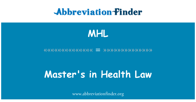 MHL: Master's in Health Law
