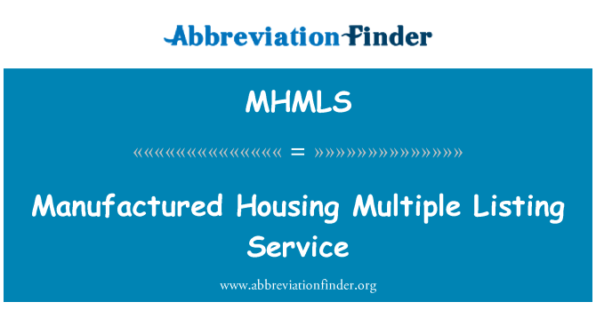 MHMLS: Manufactured Housing Multiple Listing Service