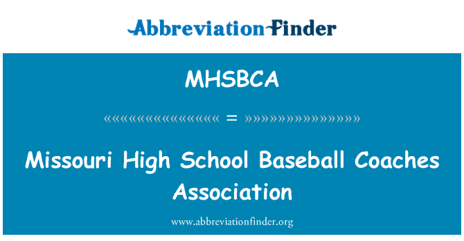 MHSBCA: Missouri High School Baseball Coaches Association