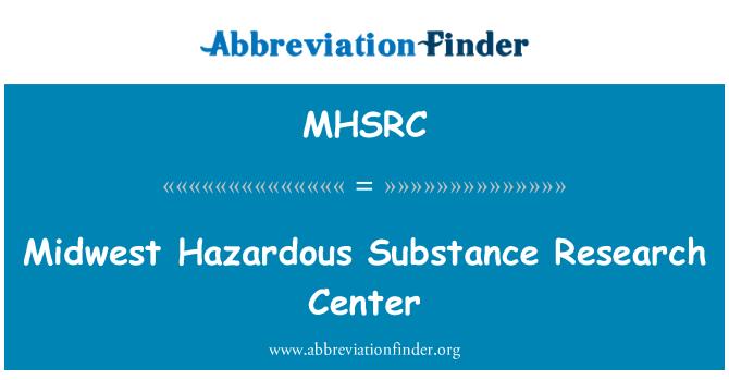 MHSRC: Midwest Hazardous Substance Research Center