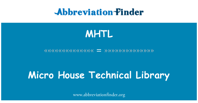 MHTL: Micro House Technical Library