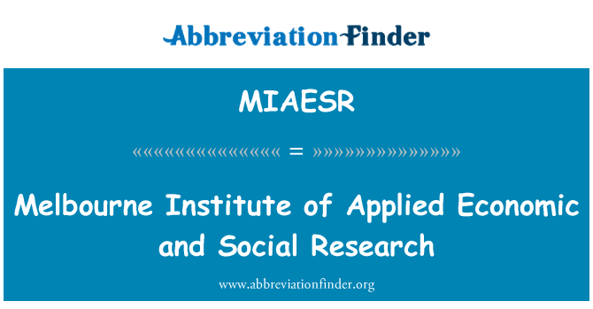 MIAESR: Melbourne Institute of Applied Economic and Social Research