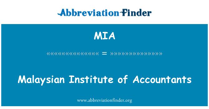 MIA: Malaysian Institute of Accountants
