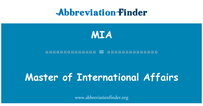 MIA: Master of International Affairs
