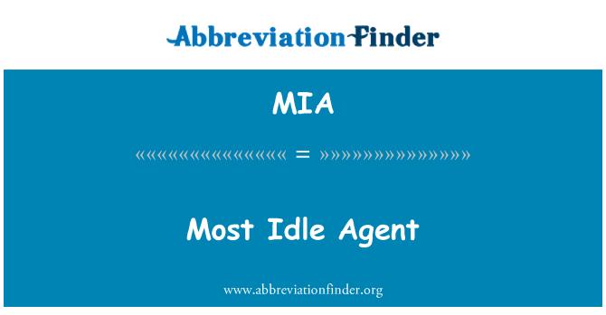 MIA: Most Idle Agent