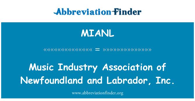 MIANL: Music Industry Association of Newfoundland and Labrador, Inc.