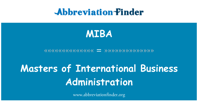 MIBA: Masters of International Business Administration
