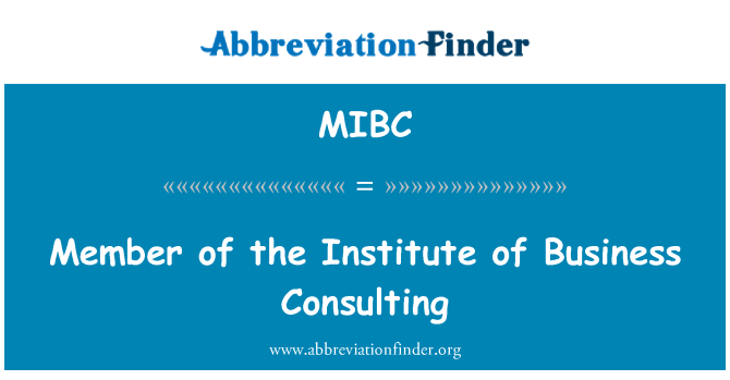 MIBC: Member of the Institute of Business Consulting