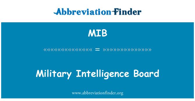 MIB: Military Intelligence Board