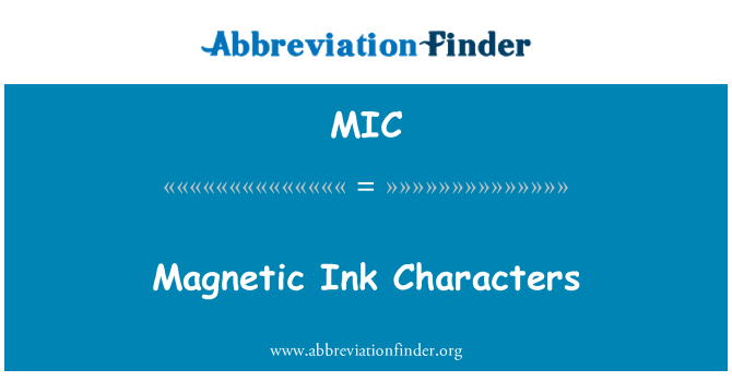 MIC: Magnetic Ink Characters
