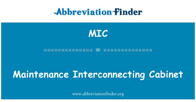 MIC: Maintenance Interconnecting Cabinet