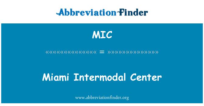 MIC: Miami Intermodal Center