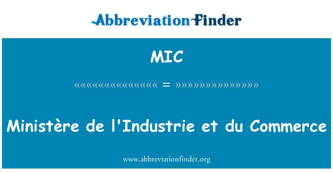 MIC: Ministère de l'Industrie et du Commerce