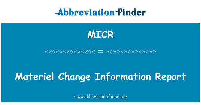 MICR: Reporte de información de cambio de material