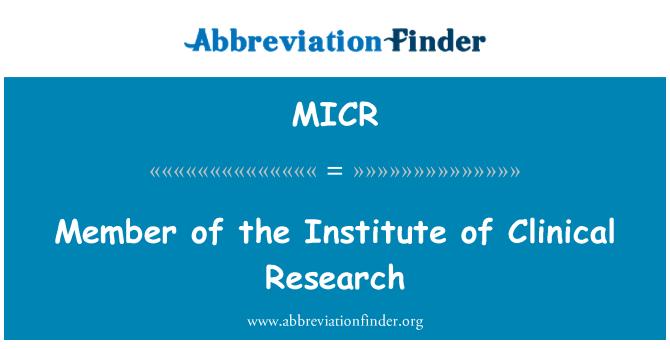 MICR: Miembro del Instituto de investigación clínica
