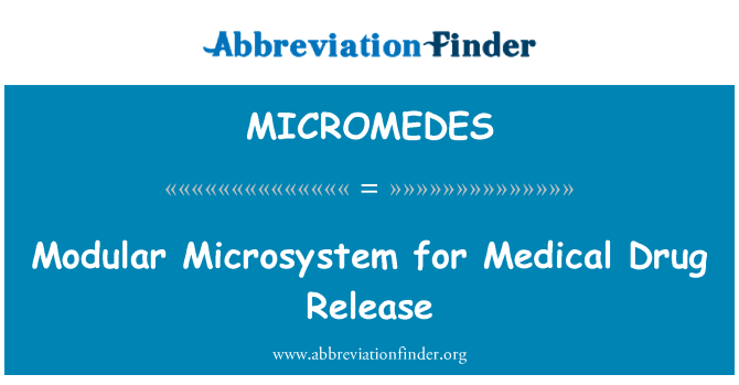 MICROMEDES: Modular Microsystem for Medical Drug Release