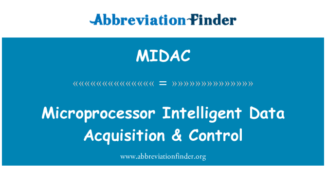 MIDAC: Microprocessor Intelligent Data Acquisition & Control
