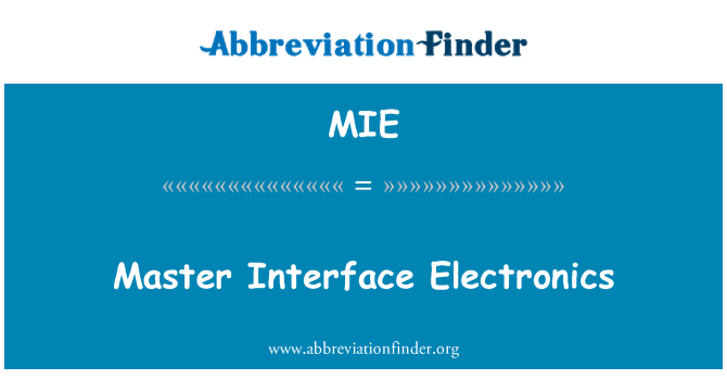 MIE: Master Interface Electronics