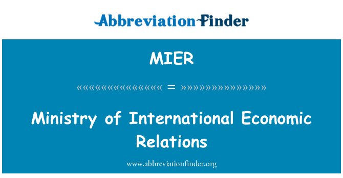 MIER: Ministry of International Economic Relations