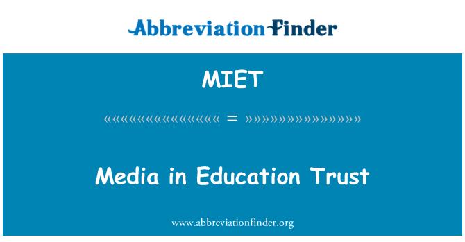 MIET: Medya Eğitimi güven