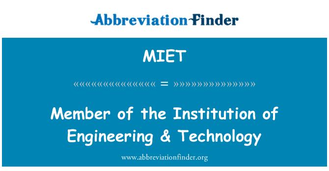 MIET: Mühendislik & teknoloji Kurumu üyesi