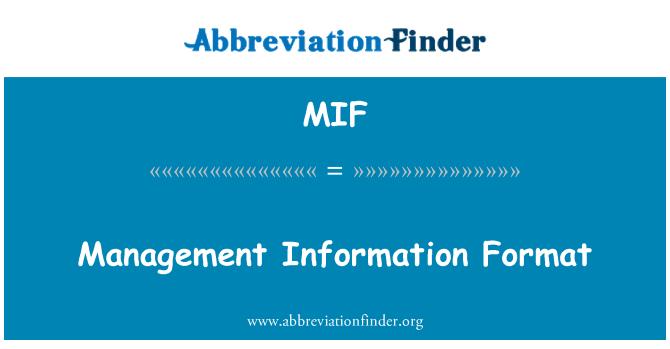MIF: Management Information Format