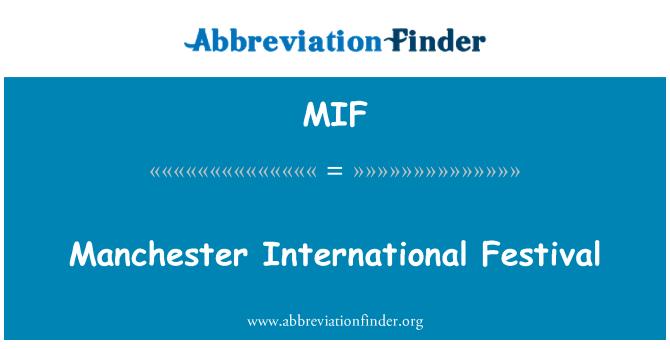 MIF: Manchester International Festival